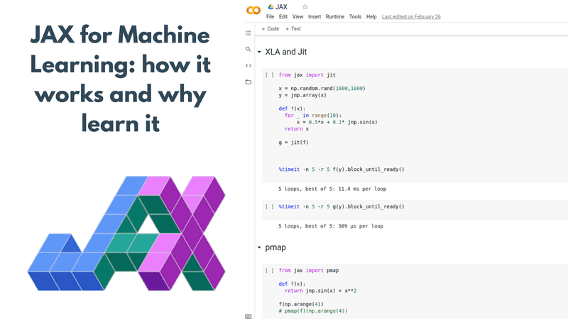 JAX for Machine Learning: how it works and why learn it